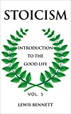 STOICISM: Introduction to the Good Life