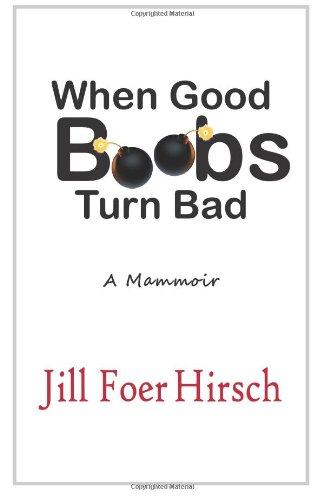 When Good Boobs Turn Bad: A Mammoir