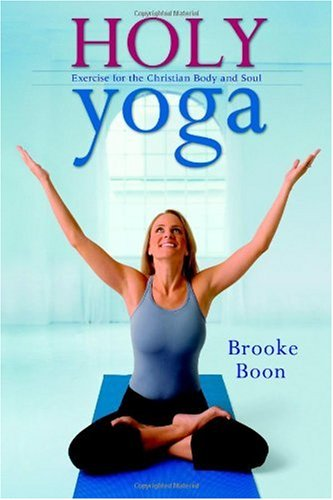"""Cover of """"Holy Yoga: Exercise. for the Ch..."""