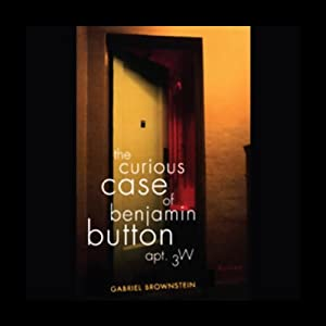 The Curious Case of Benjamin Button, Apt. 3W Audiobook