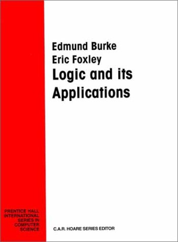 Logic & Its Applications (Prentice Hall International Series in Computer Science)