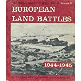 Military History of World War II: Volume 2-European Land Battles 1944-1945