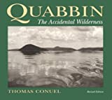 img - for Quabbin: The Accidental Wilderness book / textbook / text book