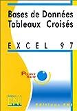 echange, troc Corinne Hervo, Collectif - Excel 7 : les bases de données et les tableaux croisés
