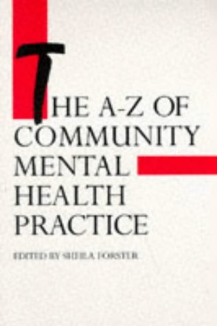 The A-Z of Community Mental Health Practice