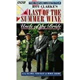 echange, troc Last of the Summer Wine: Uncle of the Bride [VHS]