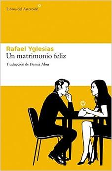Un Matrimonio Feliz descarga pdf epub mobi fb2