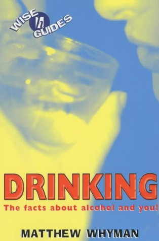 Wise Guides: Drinking