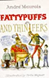 Fattypuffs and Thinifers (0099141116) by Maurois, Andre