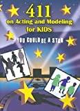 echange, troc 411 on Acting & Modeling for Kids [Import USA Zone 1]