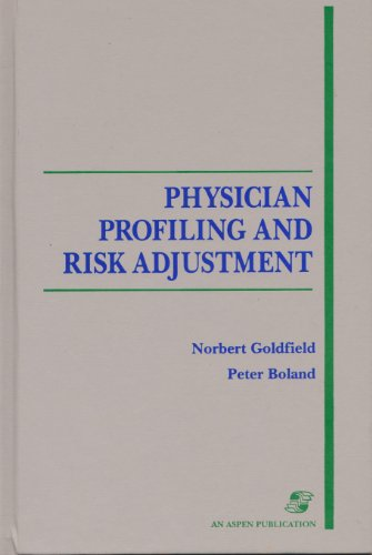 Physician Profiling and Risk Adjustment 0834207435