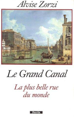le-grand-canal-la-plus-belle-rue-du-monde