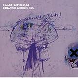 "Paranoid Androidvon ""Radiohead"""