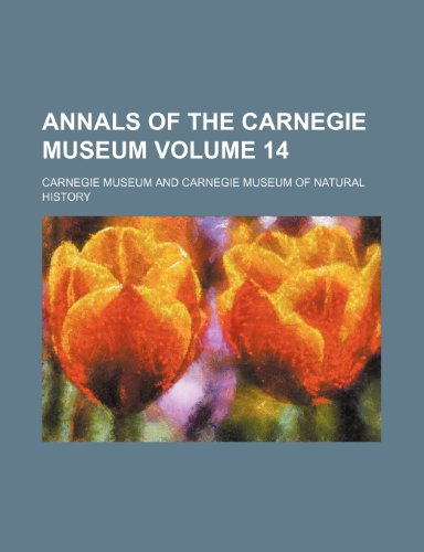 Annals of the Carnegie Museum Volume 14