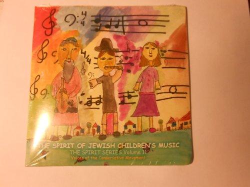 "CD ""THE SPIRIT OF JEWISH CHILDREN'S MUSIC "" THE SPIRIT SERIES VOLUME 11 * VOICES OF THE CONSERVATIVE MOVEMENT, HAZZAN RANDY HERMAN; HAZZAN ARI LITVAK  AND MORE"