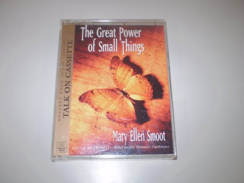 The Great Power of Small Things, MARY ELLEN SMOOT