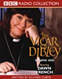 """The """"Vicar of Dibley"""": Arrival/Songs of Praise/Easter Special/Christmas Lunch Incident. Starring Dawn French & Cast v.1: Arrival/Songs of ... French & Cast Vol 1 (BBC Radio Collection)"""