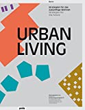 Urban Living: Strategies for the Future