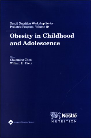 Obesity in Childhood and Adolescence (Nestle Nutrition Workshop Series)