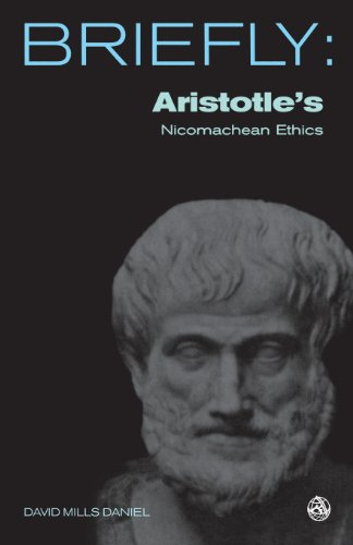 Briefly: Aristotle's The Nicomachean Ethics: Book I-III, VI and X