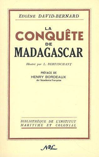 La Conquête de Madagascar