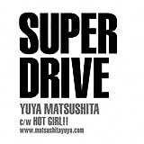 SUPER DRIVE(初回生産限定盤A)(DVD付)