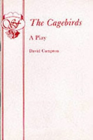 The Cagebirds - A Play