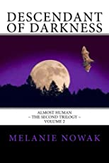 Descendant of Darkness: Almost Human (Volume 2)
