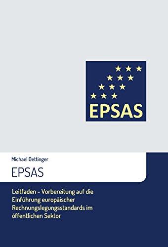 epsas-leitfaden-vorbereitung-auf-die-einfuhrung-europaischer-rechnungslegungsstandards-im-offentlich