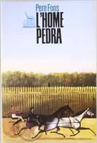 home pedra (El Balanci) (Catalan Edition): Pere Fons i Vilardell