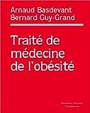 echange, troc Arnaud Basdevant, Bernard Guy-Grand - Médecine de l'obésité
