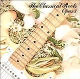 ザ・クラシカル・ルーツ・オブ・ロック・ギターOpus:3