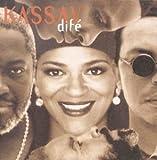 Dife | Kassav - Groupe voc. et instr.