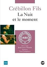 Crébillon Fils - La Nuit Et Le Moment