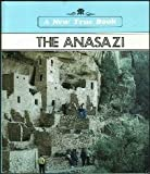 The Anasazi (A New True Book) (0516011219) by Petersen, David