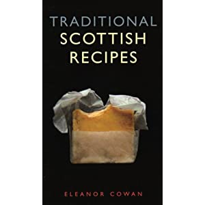 Traditional Scottish Recipes (Waverley Scottish Classics)