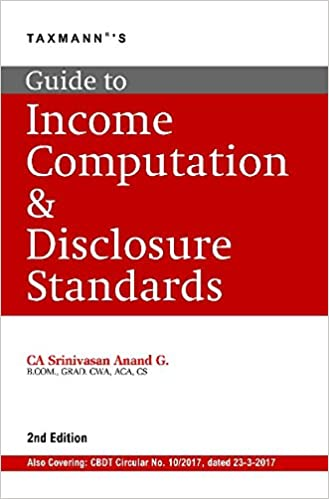 Guide to Income Computation & Disclosure Standards (2nd Edition A.Y 2017-18)