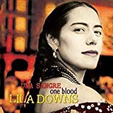 One Blood (Una Sangre) Lila Downs