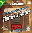 Karaoke: Greatest Songs of the Thirties and Fortie