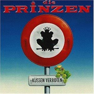 Die Prinzen - Küssen Verboten - Zortam Music