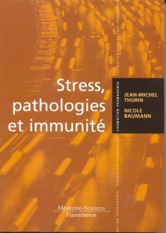 Stress, pathologies et immunité