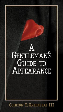 A Gentleman's Guide to Appearance