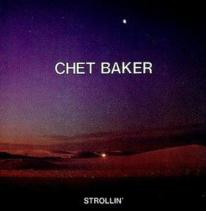 Chet Baker - Strollin