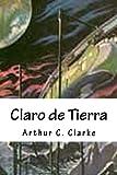 Claro de Tierra (Spanish Edition)