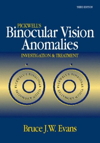 Pickwell's Binocular Vision Anomalies: Investigation and Treatments