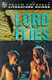 """Lord of the Flies"" (Teach Yourself Revision Guides)"