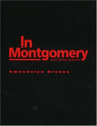 In Montgomery: And Other Poems (English and English Edition)
