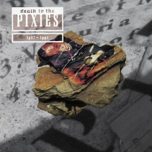 Death to the Pixies [2cd]