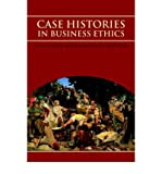 img - for [(Case Histories in Business Ethics: Virtues and Moral Decision Making in Business )] [Author: Chris Megone] [Jan-2002] book / textbook / text book