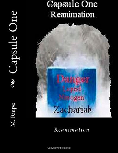 Capsule One: Reanimation (Volume 1)